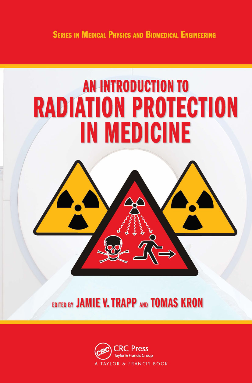 An Introduction to Radiation Protection in Medicine: 1st Edition (Hardback) book cover