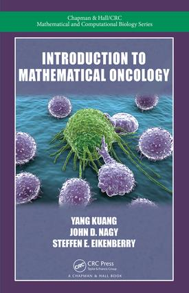 Introduction to Mathematical Oncology: 1st Edition (Hardback) book cover