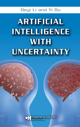 Artificial Intelligence with Uncertainty: 1st Edition (Hardback) book cover