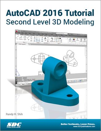 AutoCAD 2016 Tutorial Second Level 3D Modeling: 1st Edition (Paperback) book cover