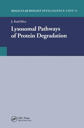 Lysosomal Pathways of Protein Degradation: 1st Edition (Hardback) book cover
