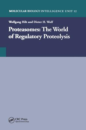 Proteasomes: The World of Regulatory Proteolysis: 1st Edition (Hardback) book cover