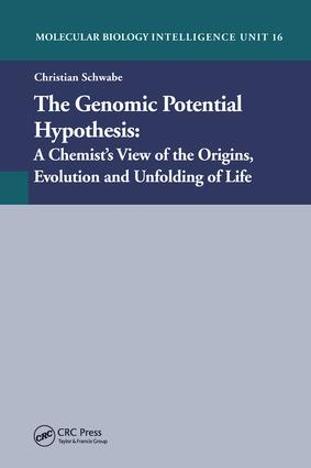 The Genomic Potential Hypothesis: A Chemist's View of the Origins, Evolution and Unfolding of Life, 1st Edition (Hardback) book cover