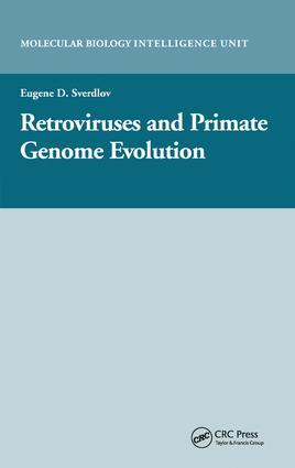 Retroviruses and Primate Genome Evolution: 1st Edition (Hardback) book cover