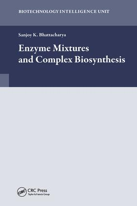 Enzyme Mixtures and Complex Biosynthesis: 1st Edition (Hardback) book cover