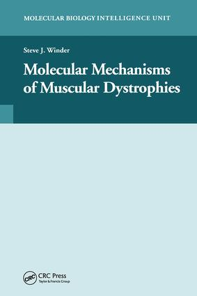 Molecular Mechanisms of Muscular Dystrophies: 1st Edition (Hardback) book cover