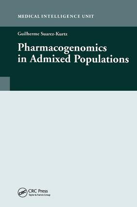 Pharmacogenomics in Admixed Populations: 1st Edition (Hardback) book cover