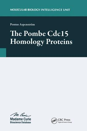 The Pombe Cdc15 Homology Proteins: 1st Edition (Hardback) book cover