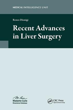 Recent Advances in Liver Surgery: 1st Edition (Hardback) book cover