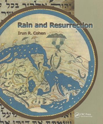Rain and Resurrection How the Talmud and Science Read the World: 1st Edition (Paperback) book cover