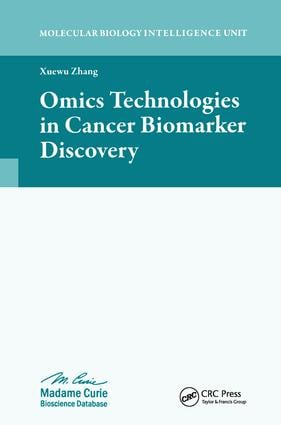 Omics Technologies in Cancer Biomarker Discovery: 1st Edition (Hardback) book cover