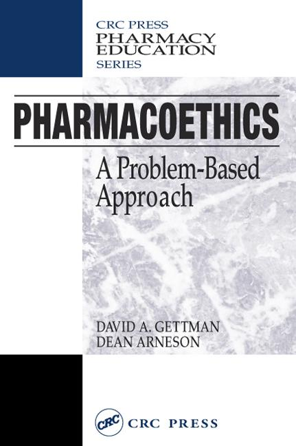 Pharmacoethics: A Problem-Based Approach, 1st Edition (Paperback) book cover