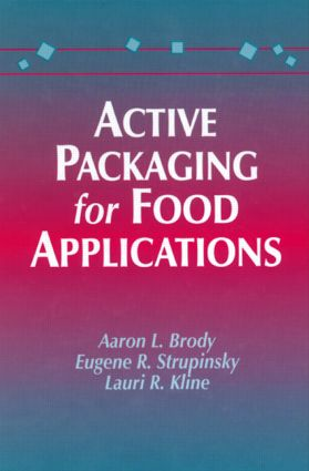 Active Packaging for Food Applications: 1st Edition (Hardback) book cover