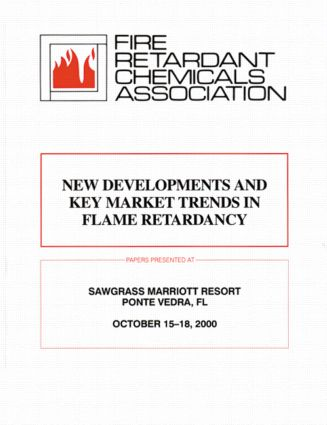 Frca: New Developments and Key Market Trends in Flame Retardancy (Hardback) book cover