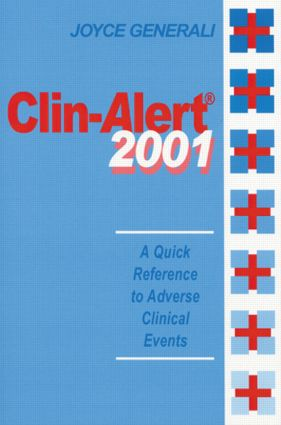 Clin-Alert 2001: A Quick Reference to Adverse Clinical Events, 1st Edition (Hardback) book cover