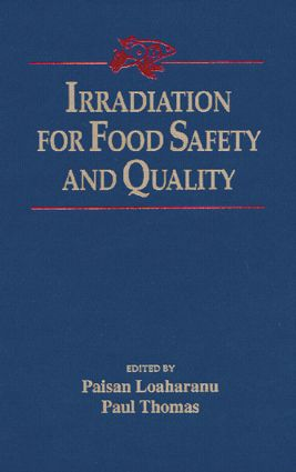 Irradiation for Food Safety and Quality: 1st Edition (Hardback) book cover