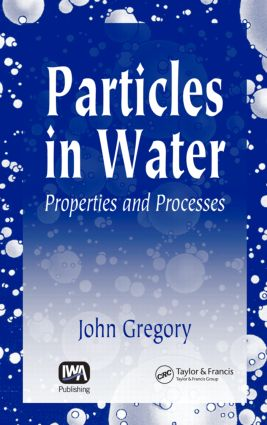 Particles in Water: Properties and Processes, 1st Edition (Hardback) book cover