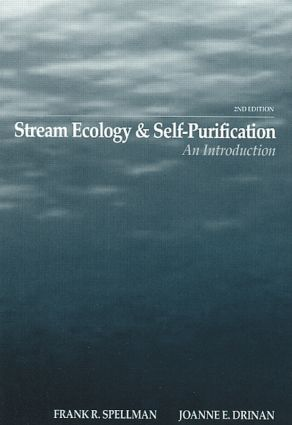 Stream Ecology and Self Purification: An Introduction, Second Edition, 2nd Edition (Hardback) book cover