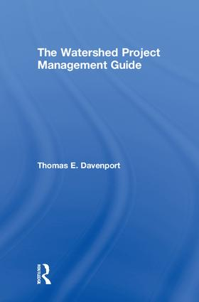 The Watershed Project Management Guide: 1st Edition (Hardback) book cover