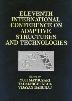 Adaptive Structures, Eleventh International Conference Proceedings: 1st Edition (Hardback) book cover