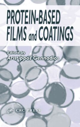Protein-Based Films and Coatings: 1st Edition (Hardback) book cover
