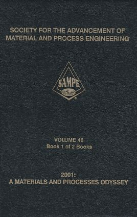 SAMPE Symposium and Exhibition, 46th International: 1st Edition (CD-ROM) book cover