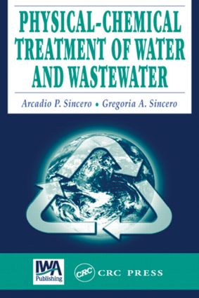 Physical-Chemical Treatment of Water and Wastewater: 1st Edition (Hardback) book cover