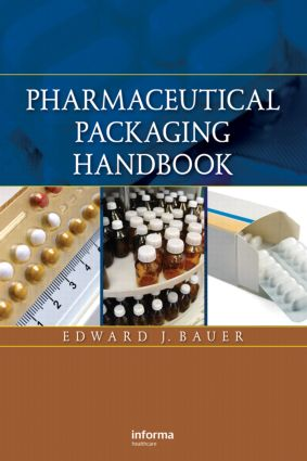 Pharmaceutical Packaging Handbook: 1st Edition (Hardback) book cover