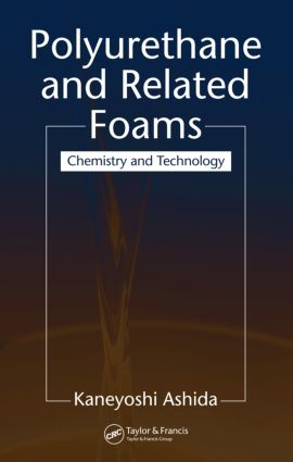 Polyurethane and Related Foams: Chemistry and Technology, 1st Edition (Hardback) book cover