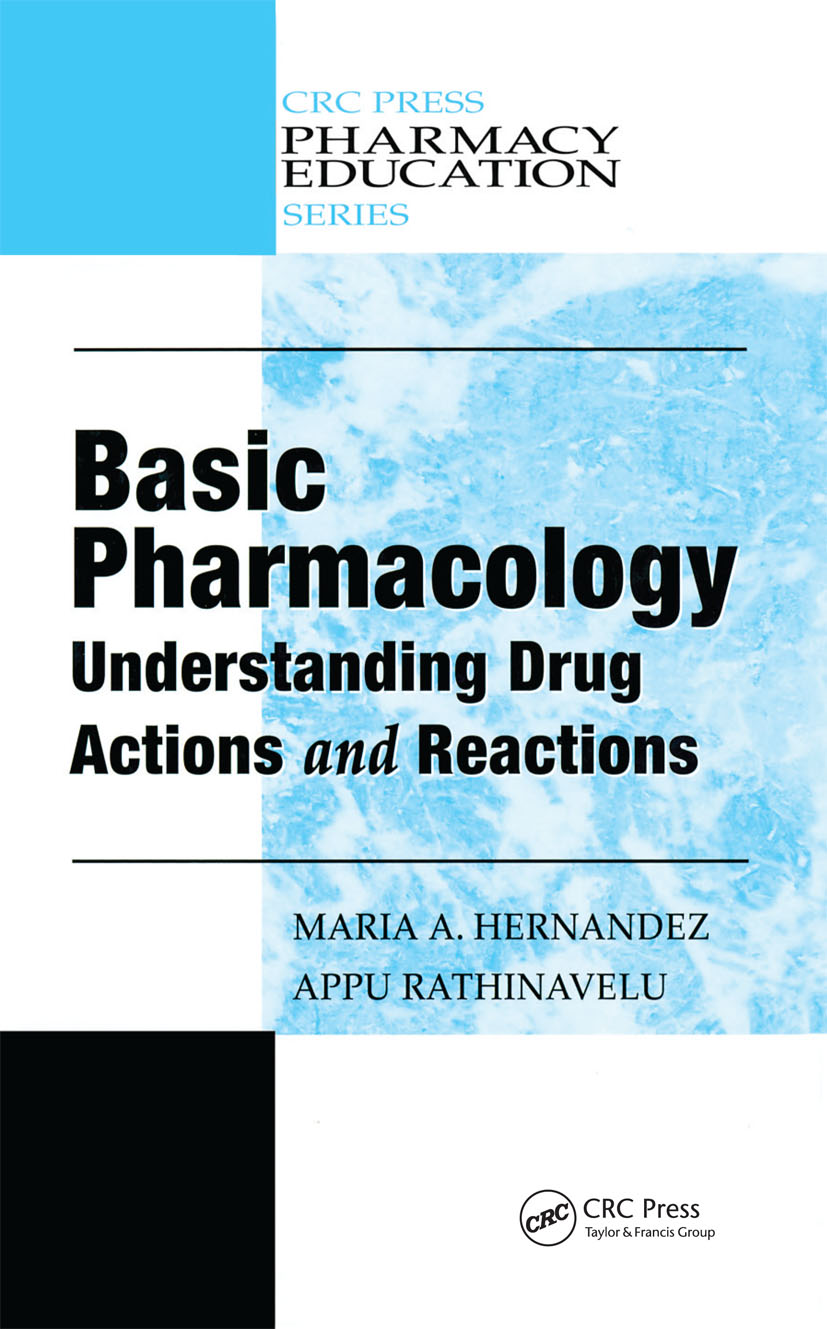Basic Pharmacology: Understanding Drug Actions and Reactions, 1st Edition (Hardback) book cover