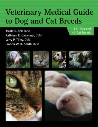 Veterinary Medical Guide to Dog and Cat Breeds: 1st Edition (Paperback) book cover