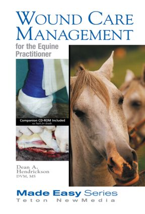 Wound Care Management for the Equine Practitioner (Book+CD)