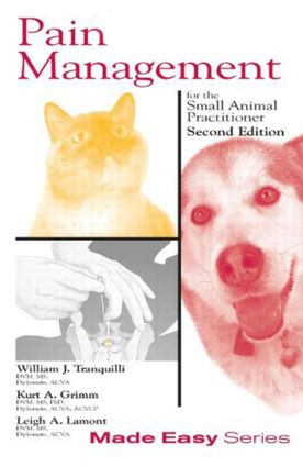 Pain Management for the Small Animal Practitioner (Book+CD): 2nd Edition (Paperback) book cover