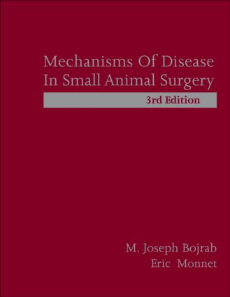 Mechanisms of Disease in Small Animal Surgery: 3rd Edition (Hardback) book cover