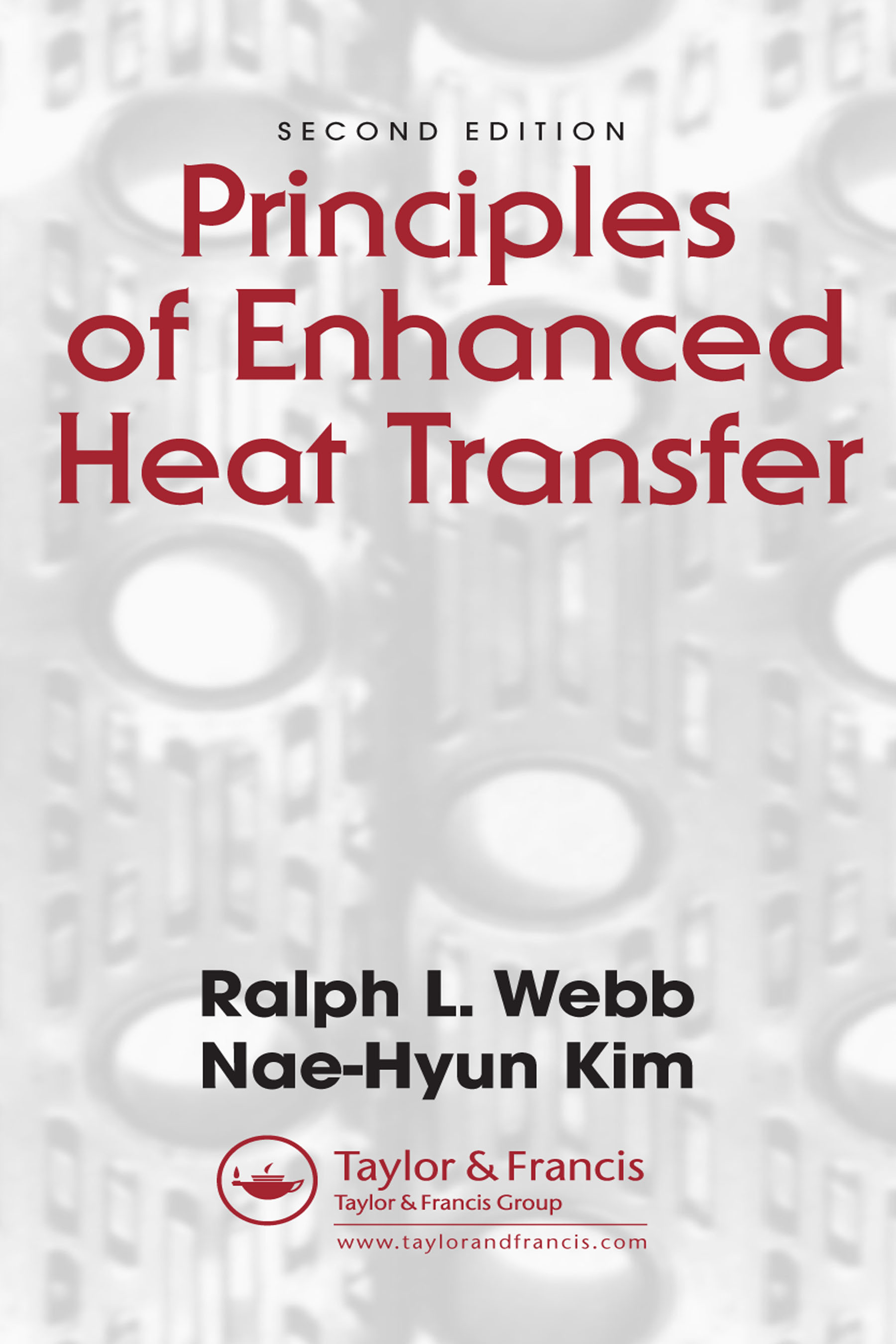 Principles of Enhanced Heat Transfer: 2nd Edition (Hardback) book cover
