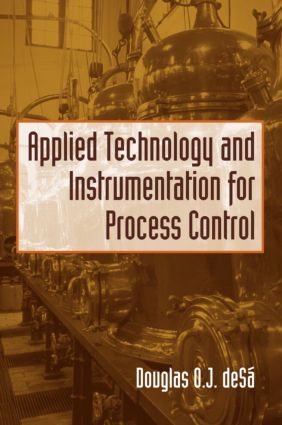 Applied Technology and Instrumentation for Process Control: 1st Edition (Hardback) book cover