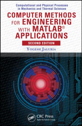Computer Methods For Engineering With Matlab Applications 2nd