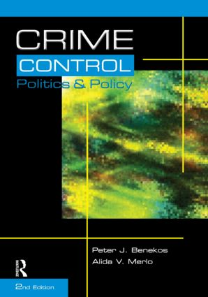 Crime Control, Politics and Policy: 2nd Edition (Paperback) book cover