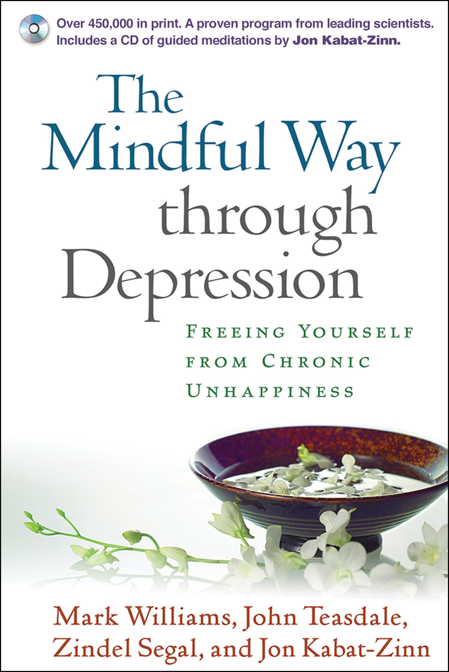 The Mindful Way through Depression: Freeing Yourself from Chronic Unhappiness (Paperback) book cover