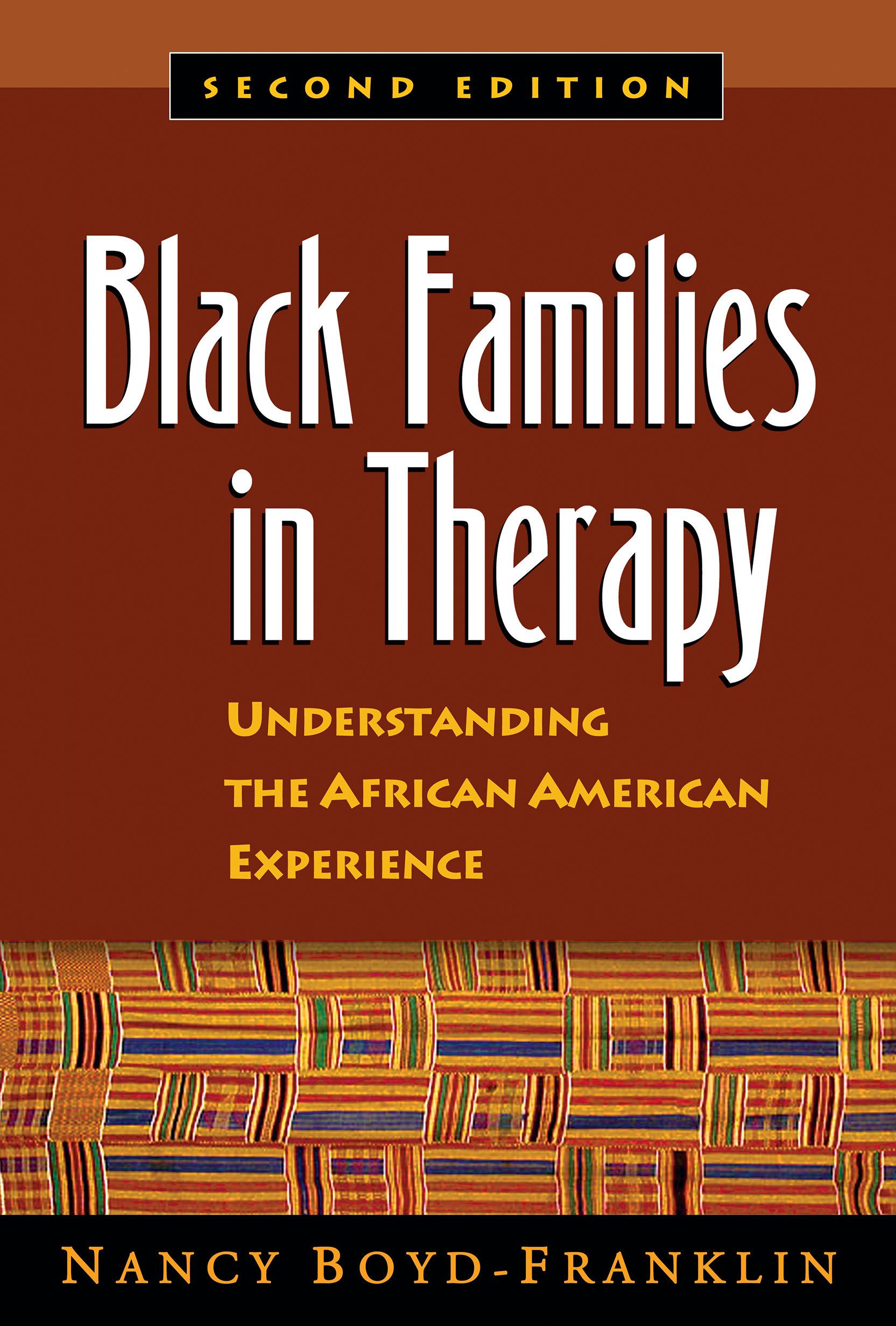 Black Families in Therapy, Second Edition: Understanding the African American Experience, 2nd Edition (Paperback) book cover