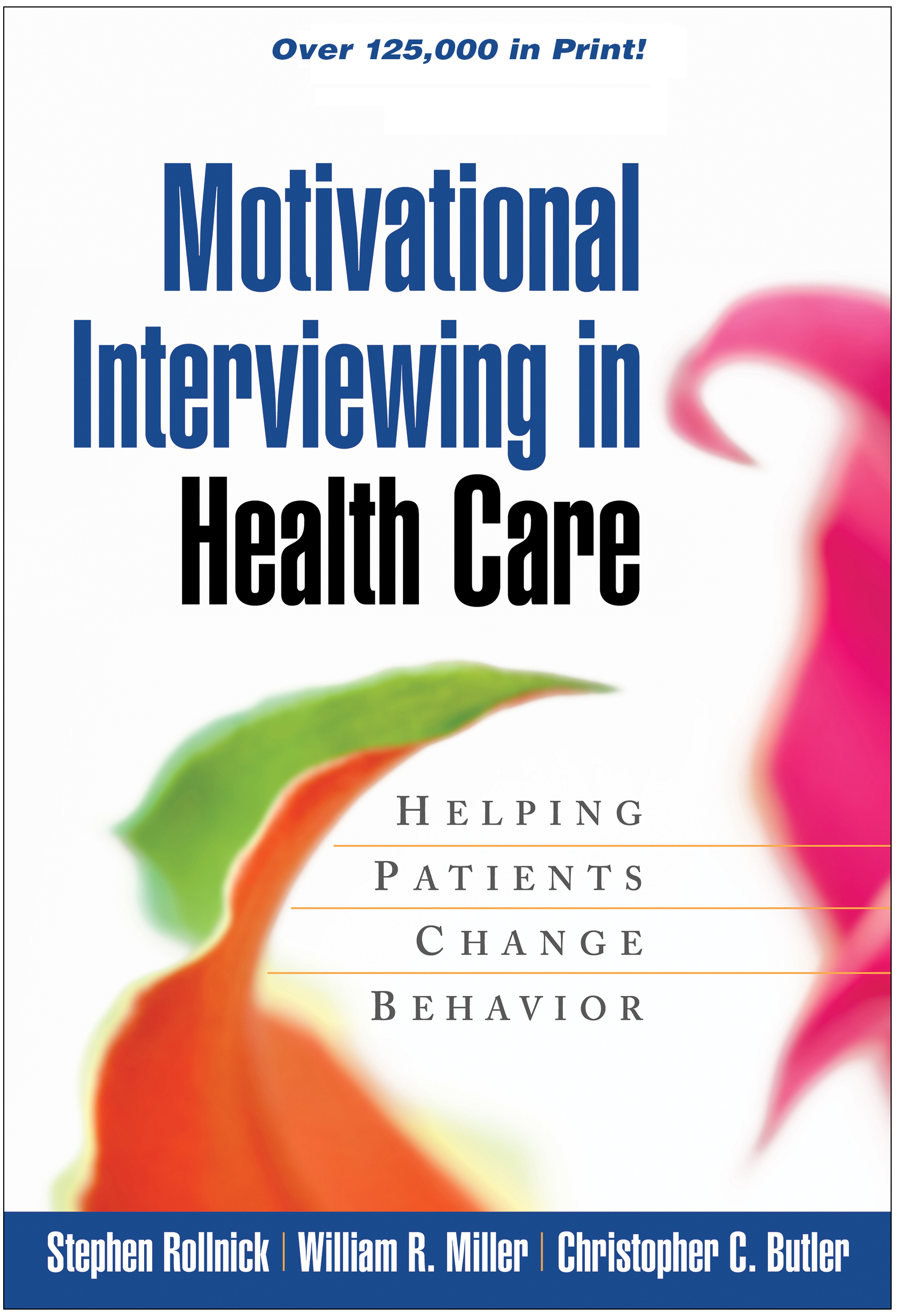 Motivational Interviewing in Health Care: Helping Patients Change Behavior (Paperback) book cover