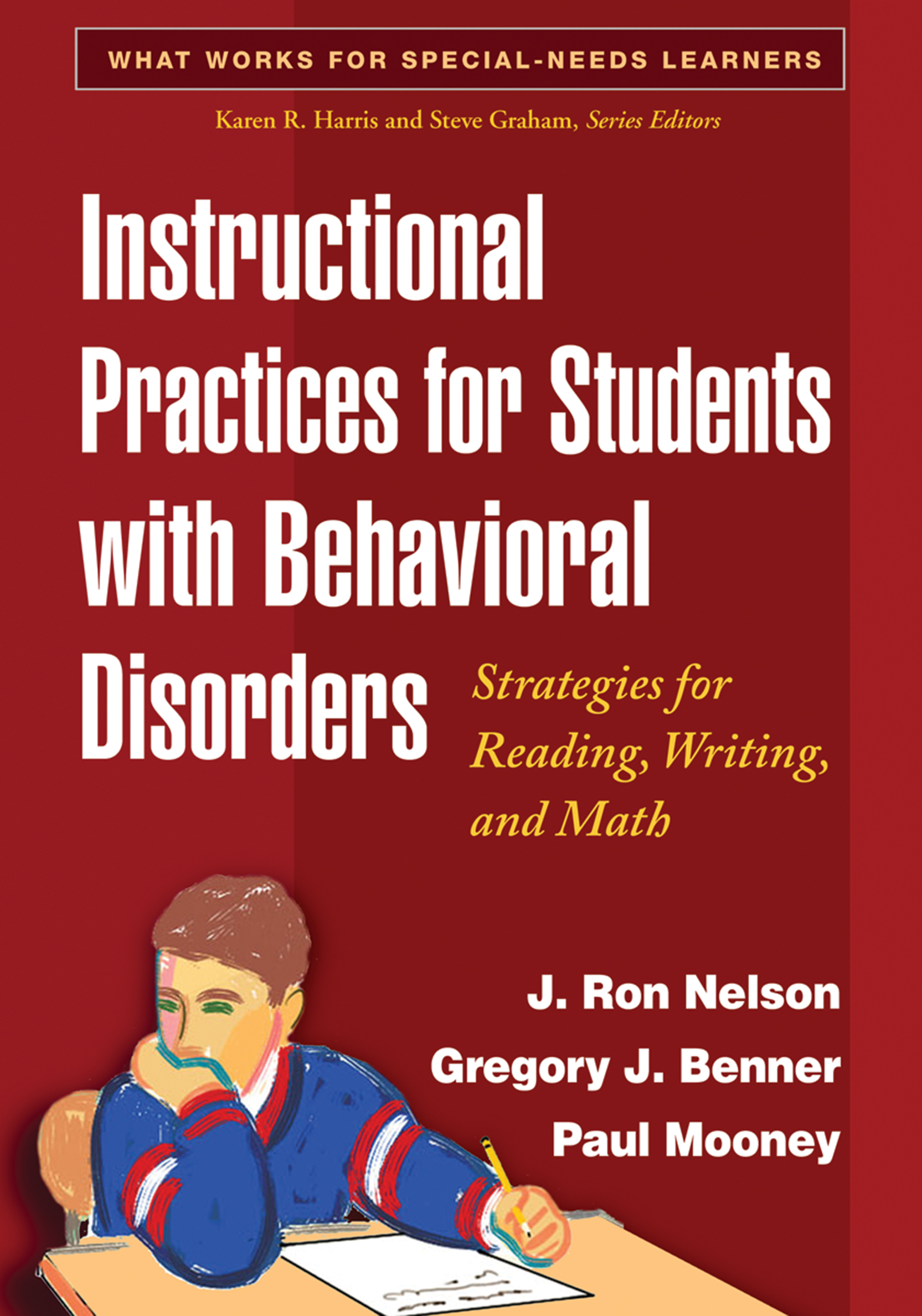 Instructional Practices for Students with Behavioral Disorders: Strategies for Reading, Writing, and Math, 1st Edition (Paperback) book cover