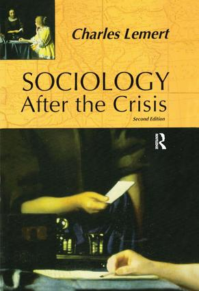 Sociology After the Crisis: 2nd Edition (Paperback) book cover