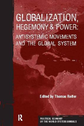 Globalization, Hegemony and Power