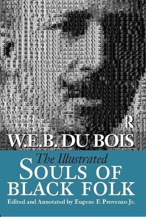 Illustrated Souls of Black Folk: 1st Edition (Hardback) book cover