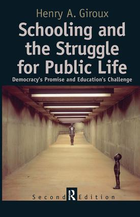Schooling and the Struggle for Public Life: 2nd Edition (Hardback) book cover