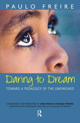 Daring to Dream: Toward a Pedagogy of the Unfinished book cover