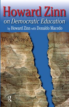 Howard Zinn on Democratic Education: 1st Edition (Paperback) book cover