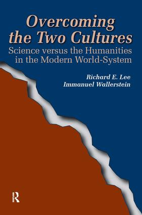Overcoming the Two Cultures: Science vs. the Humanities in the Modern World-system, 1st Edition (Paperback) book cover