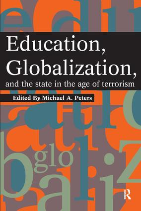 Education, Globalization and the State in the Age of Terrorism
